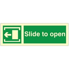 Photoluminescent (Luminous) Rigid PVC Slide To Open Sign (Left) 300mm Wide x 100mm High
